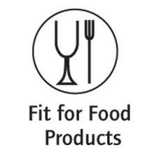 Fit for food products